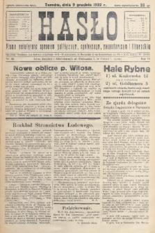 Hasło : pismo poświęcone sprawom politycznym, społecznym, gospodarczym i literackim. R.7, 1932, nr46