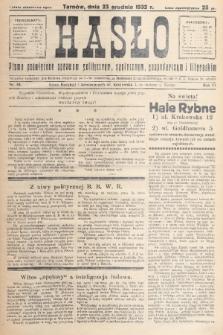 Hasło : pismo poświęcone sprawom politycznym, społecznym, gospodarczym i literackim. R.7, 1932, nr48