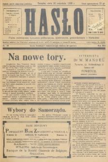 Hasło : pismo poświęcone sprawom politycznym, społecznym, gospodarczym i literackim. R.13, 1938, nr28