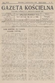 Gazeta Kościelna : tygodnik poświęcony sprawom kościelnym : organ stowarzyszeń kapłańskich w Polsce. R.35, 1928, nr42