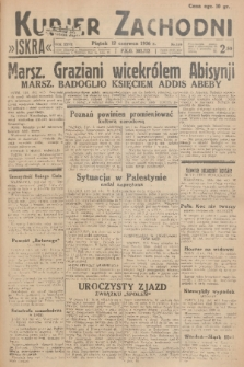 Kurjer Zachodni Iskra. R.27, 1936, nr159