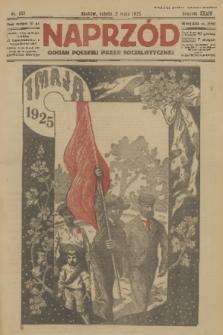 Naprzód : organ Polskiej Partji Socjalistycznej. 1925, nr101