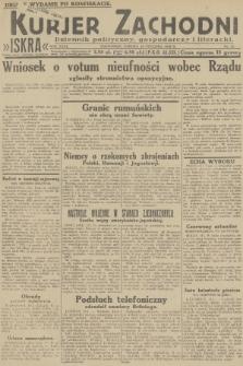 Kurjer Zachodni Iskra : dziennik polityczny, gospodarczy i literacki. R.23, 1932, nr12 [po konfiskacie]