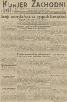 Kurjer Zachodni Iskra : dziennik polityczny, gospodarczy i literacki. R.23, 1932, nr37