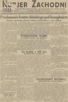 Kurjer Zachodni Iskra : dziennik polityczny, gospodarczy i literacki. R.23, 1932, nr45