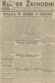 Kurjer Zachodni Iskra : dziennik polityczny, gospodarczy i literacki. R.23, 1932, nr47