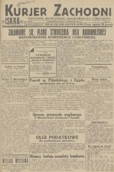 Kurjer Zachodni Iskra : dziennik polityczny, gospodarczy i literacki. R.23, 1932, nr81