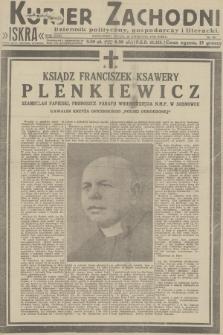 Kurjer Zachodni Iskra : dziennik polityczny, gospodarczy i literacki. R.23, 1932, nr90