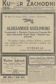 Kurjer Zachodni Iskra : dziennik polityczny, gospodarczy i literacki. R.23, 1932, nr137