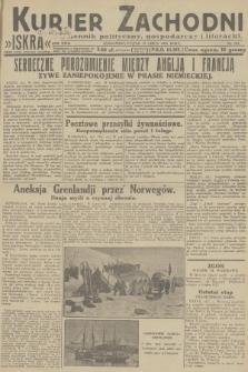 Kurjer Zachodni Iskra : dziennik polityczny, gospodarczy i literacki. R.23, 1932, nr163