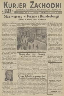Kurjer Zachodni Iskra : dziennik polityczny, gospodarczy i literacki. R.23, 1932, nr168