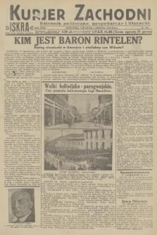 Kurjer Zachodni Iskra : dziennik polityczny, gospodarczy i literacki. R.23, 1932, nr180