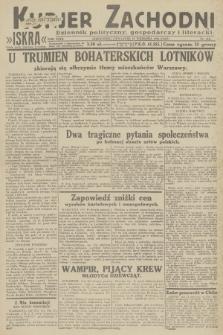 Kurjer Zachodni Iskra : dziennik polityczny, gospodarczy i literacki. R.23, 1932, nr216