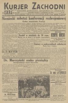 Kurjer Zachodni Iskra : dziennik polityczny, gospodarczy i literacki. R.23, 1932, nr237