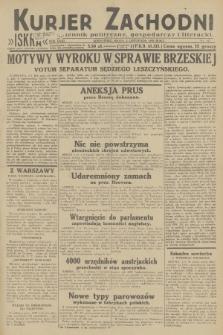 Kurjer Zachodni Iskra : dziennik polityczny, gospodarczy i literacki. R.23, 1932, nr257