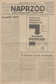 Naprzód : organ Polskiej Partji Socjalistycznej. 1929, nr63