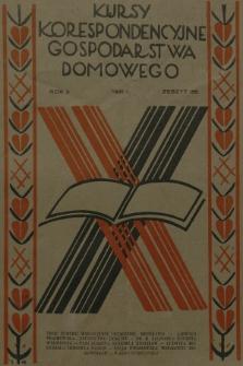 Kursy Korespondencyjne Gospodarstwa Domowego. R.2, 1931, Zeszyt36