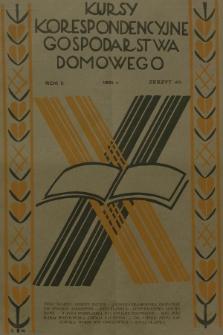 Kursy Korespondencyjne Gospodarstwa Domowego. R.2, 1931, Zeszyt40