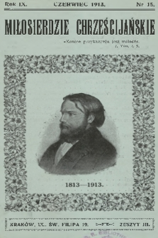 Miłosierdzie Chrześcijańskie. R.9, 1913, nr15