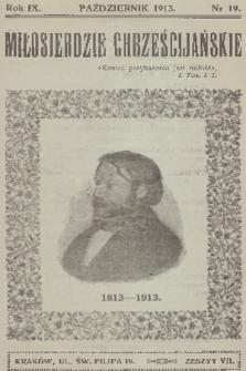 Miłosierdzie Chrześcijańskie. R.9, 1913, nr19