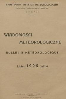 Wiadomości Meteorologiczne = Bulletin Mètèorologique. 1926, nr7