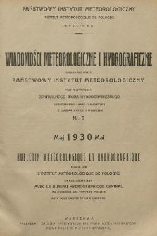 Wiadomości Meteorologiczne i Hydrograficzne = Bulletin Météorologique et Hydrographique. 1930, nr5