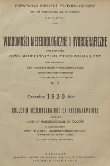 Wiadomości Meteorologiczne i Hydrograficzne = Bulletin Météorologique et Hydrographique. 1930, nr6 + wkładka