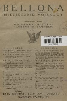 Bellona : miesięcznik wojskowy wydawany przez Wojskowy Instytut Naukowo-Wydawniczy. R.8, T.17, 1925, Zeszyt1