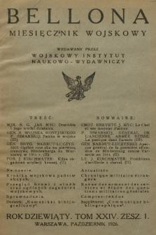 Bellona : miesięcznik wojskowy wydawany przez Wojskowy Instytut Naukowo-Wydawniczy. R.9, T.24, 1926, Spis rzeczy