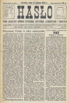 Hasło : pismo poświęcone sprawom politycznym, społecznym, gospodarczym i literackim. R.8, 1933, nr7