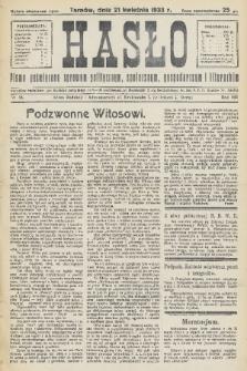 Hasło : pismo poświęcone sprawom politycznym, społecznym, gospodarczym i literackim. R.8, 1933, nr16