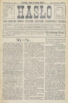 Hasło : pismo poświęcone sprawom politycznym, społecznym, gospodarczym i literackim. R.8, 1933, nr18
