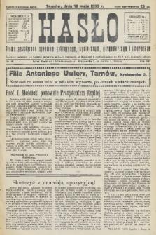 Hasło : pismo poświęcone sprawom politycznym, społecznym, gospodarczym i literackim. R.8, 1933, nr19