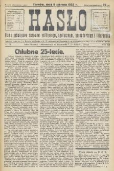 Hasło : pismo poświęcone sprawom politycznym, społecznym, gospodarczym i literackim. R.8, 1933, nr23