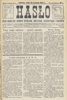 Hasło : pismo poświęcone sprawom politycznym, społecznym, gospodarczym i literackim. R.8, 1933, nr25