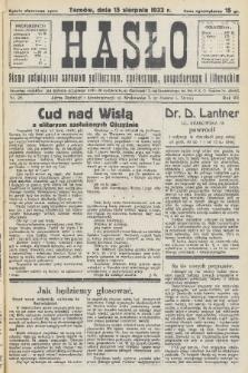 Hasło : pismo poświęcone sprawom politycznym, społecznym, gospodarczym i literackim. R.8, 1933, nr29