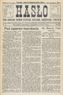 Hasło : pismo poświęcone sprawom politycznym, społecznym, gospodarczym i literackim. R.8, 1933, nr37