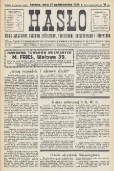 Hasło : pismo poświęcone sprawom politycznym, społecznym, gospodarczym i literackim. R.8, 1933, nr39