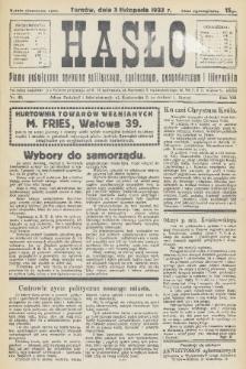 Hasło : pismo poświęcone sprawom politycznym, społecznym, gospodarczym i literackim. R.8, 1933, nr40