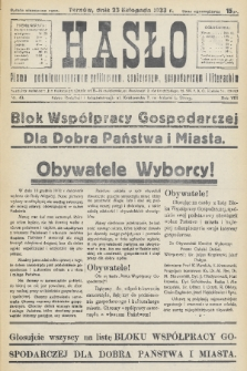 Hasło : pismo poświęcone sprawom politycznym, społecznym, gospodarczym i literackim. R.8, 1933, nr43