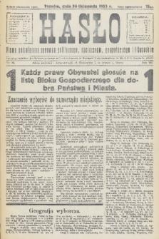 Hasło : pismo poświęcone sprawom politycznym, społecznym, gospodarczym i literackim. R.8, 1933, nr44