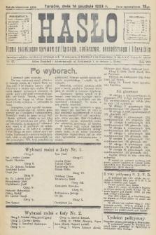 Hasło : pismo poświęcone sprawom politycznym, społecznym, gospodarczym i literackim. R.8, 1933, nr47