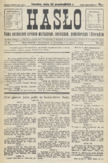 Hasło : pismo poświęcone sprawom politycznym, społecznym, gospodarczym i literackim. R.8, 1933, nr48
