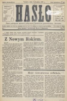 Hasło : pismo poświęcone sprawom politycznym, społecznym, gospodarczym i literackim. R.11, 1936, nr1