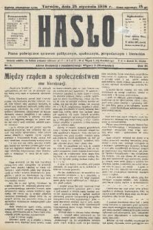 Hasło : pismo poświęcone sprawom politycznym, społecznym, gospodarczym i literackim. R.11, 1936, nr3