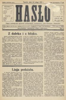 Hasło : pismo poświęcone sprawom politycznym, społecznym, gospodarczym i literackim. R.11, 1936, nr7