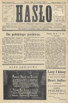 Hasło : pismo poświęcone sprawom politycznym, społecznym, gospodarczym i literackim. R.11, 1936, nr20