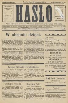 Hasło : pismo poświęcone sprawom politycznym, społecznym, gospodarczym i literackim. R.11, 1936, nr29