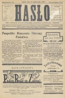 Hasło : pismo poświęcone sprawom politycznym, społecznym, gospodarczym i literackim. R.11, 1936, nr32