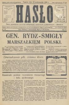 Hasło : pismo poświęcone sprawom politycznym, społecznym, gospodarczym i literackim. R.11, 1936, nr33